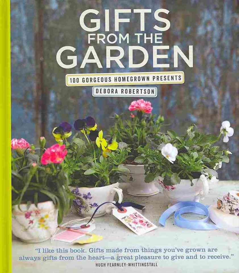 Gifts from the Garden By Robertson, Debora